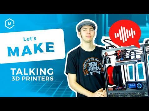 Alec Makes A Talking 3D Printer // Let's Make