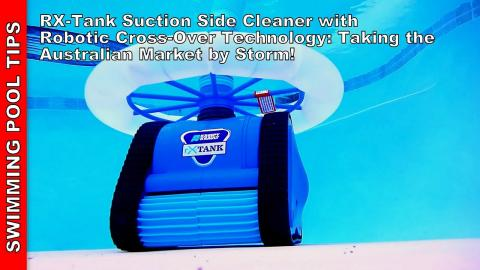 rX-Tank Suction Side Cleaner is Truly Amazing! : Australian Market Only