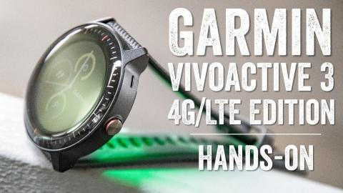 First Look: Garmin's LTE-enabled Vivoactive 3 Music (for Verizon)
