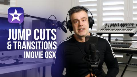 How to up your editing game using variations on the jump cut and transitions | iMovie OSX