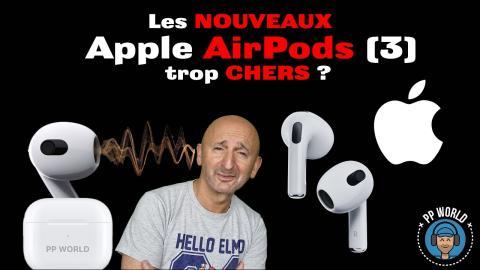 Les NOUVEAUX AirPods (3) sont-ils bien trop CHERS ?! (Billet d'humeur)