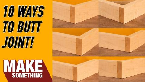 10 Ways to Butt Joint   Woodworking Tips