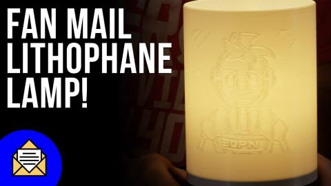 Fan Made 3D Printed Lithophane! // Fan Mail Friday