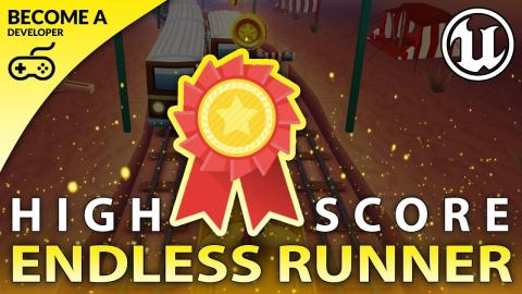 Highscores - #14 Creating A MOBILE Endless Runner Unreal Engine 4
