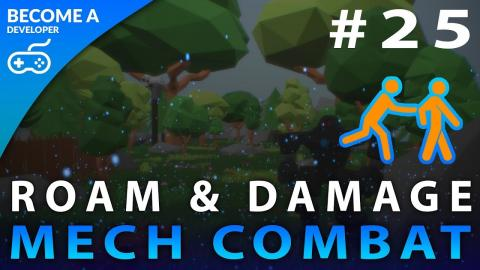 Roam & Damage - #25 Creating A Mech Combat Game with Unreal Engine 4