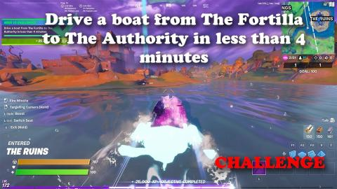 Drive a boat from The Fortilla to The Authority in less than 4 minutes - Week 10 Challenge