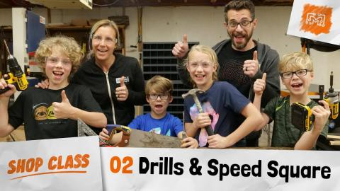 Shop Class 02 - Drill, Hammer and Speed Square