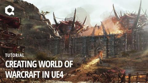 Creating World of Warcraft in UE4