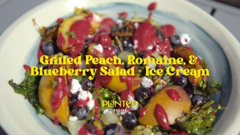 Grilled Peach, Romaine and Blueberry Salad + Ice Cream | CharBroil®