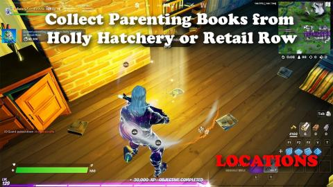 Collect Parenting Books from Holly Hatchery or Retail Row Locations   Fortnite