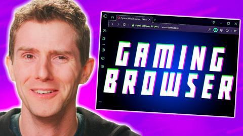 """""""Gaming Web Browser""""… R U kidding me?"""