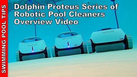 Dolphin Proteus Series of Robotic Pool Cleaners Overview Video