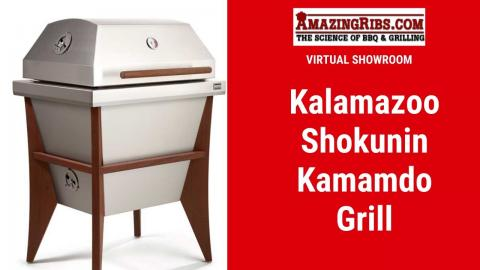 Kalamazoo Shokunin Kamado Grill Review - Part 1 Virtual Showroom