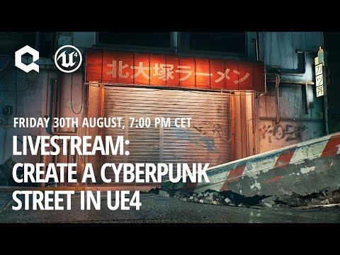Cyberpunk Street in UE4 - Extended Breakdown