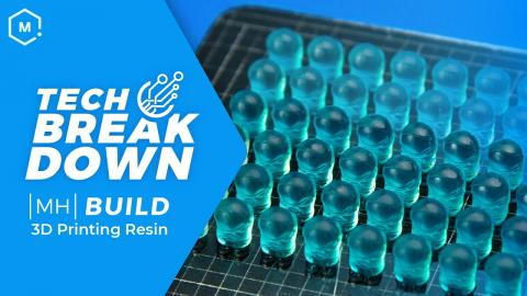 Introducing MH Build Series Resin - Top Tier, Affordable 3D Printing Resin
