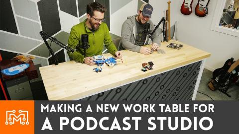 Making a Work Table For Our Podcast Setup