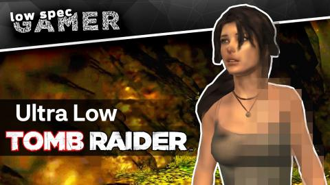 Tomb Raider (2013): How to play on a low end PC with a simple tweak (GPD WIN 2)
