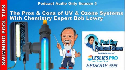 The Pros and Cons of UV and Ozone Systems with Chemistry Expert Bob Lowry